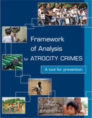 Framework of Analysis for Atrocity Crimes. Published by the United Nations Office on Genocide Prevention and the Responsibility to Protect.